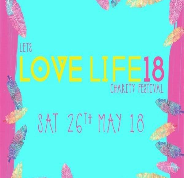 Lets Love Life Charity Festival 2018