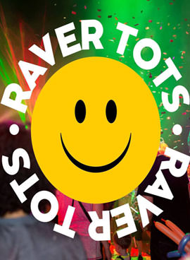 Raver Tots at Switch Southampton